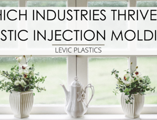 Which Industries Thrive on Plastic Injection Molding?