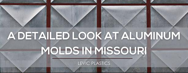 Aluminum molds in Missouri