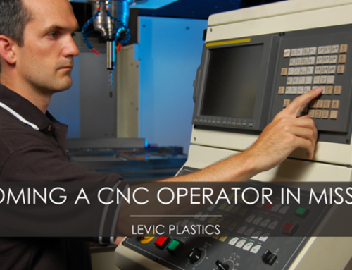 Becoming a CNC Operator in Missouri