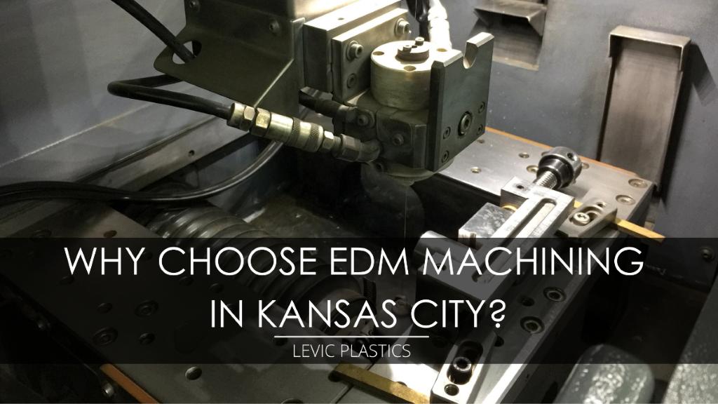 EDM Machining in Kansas City
